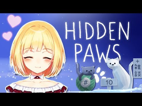 【LIVE】Hidden Pawsをしながら雑談10【鈴谷アキ】