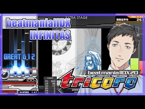 【Vtuber×弐寺】beatmaniaⅡDX INFINITAS実況 6th style