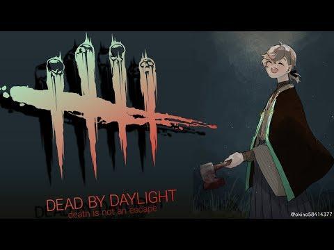 久しぶりのDBD!狩るぜ狩るぜ!|Dead by Daylight【にじさんじ/叶】