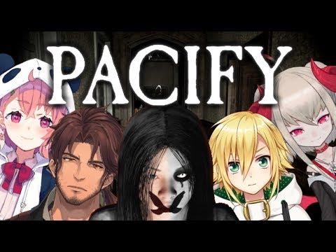 【4人でホラゲ】Pacify 4人でやったら怖くないやんね。【笹木咲/にじさんじ】