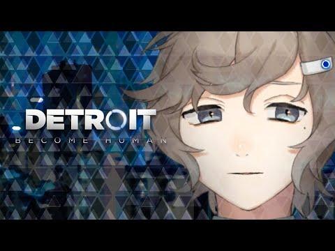 #2 僕はアンドロイドに同情した。|Detroit Become Human【にじさんじ/叶】