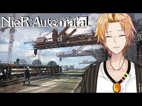 【Nier:Automata】再び、戦いの業火へ。 #5【神田笑一/にじさんじ】