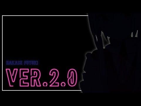 【2.0お披露目】バージョンアップらしい!【にじさんじ/葉加瀬冬雪】