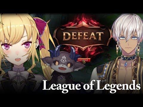 League of Legends 【にじさんじ/鷹宮リオン】