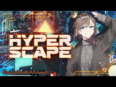 APEX&Hyper Scape|少しハイスケやってからAPEXランク行く【にじさんじ/叶】