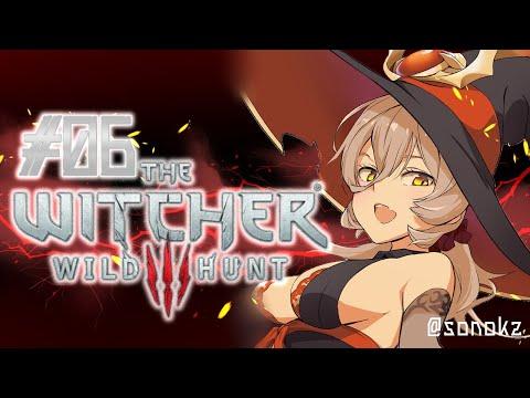 【#06 The Witcher 3: Wild Hunt】色んな女の子に唾をつけて歩くゲラルトさん~サブクエ中心回~【にじさんじ/ニュイ・ソシエール】