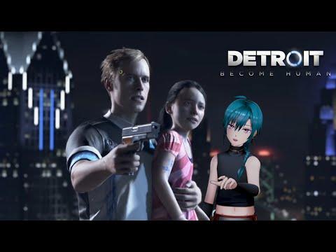 判断が早いことに定評がある緑仙【Detroit: Become Human】#2