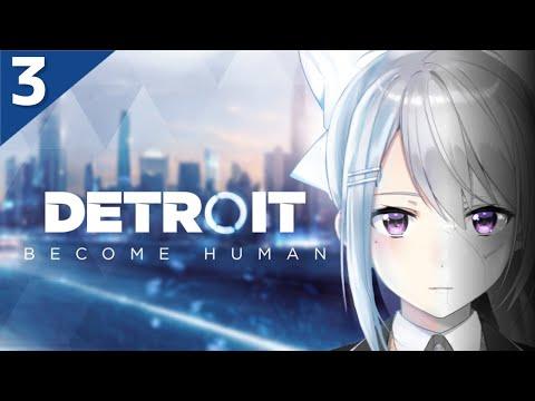 【#03 Detroit: Become Human】気の向くままにアンドロイド生活する【にじさんじ / 樋口楓】